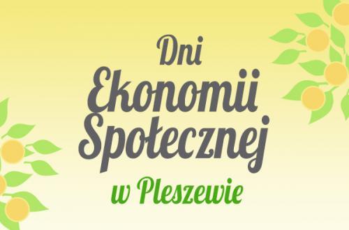 Dni Ekonomii Społecznej w Pleszewie